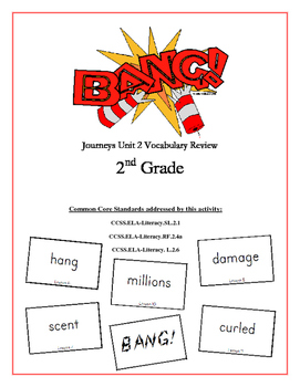 """BANG!"" 2nd Grade Houghton Mifflin Journeys Unit 2 Vocabulary Game Packet"