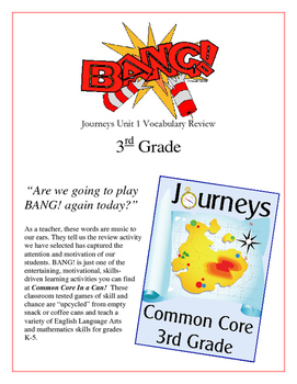 """BANG!"" 3rd Grade Houghton Mifflin Journeys Unit 1 Vocabulary Game Packet"