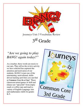 """BANG!"" 3rd Grade Houghton Mifflin Journeys Unit 3 Vocabulary Game Packet"