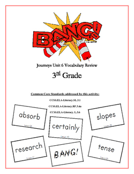 """BANG!"" 3rd Grade Houghton Mifflin Journeys Unit 6 Vocabulary Game Packet"