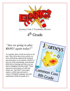 """BANG!"" 4th Grade Houghton Mifflin Journeys Unit 1 Vocabulary Game Packet"