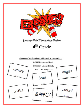 """BANG!"" 4th Grade Houghton Mifflin Journeys Unit 2 Vocabulary Game Packet"