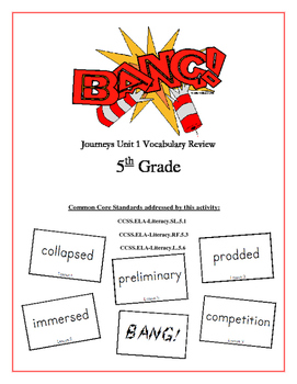 """BANG!"" 5th Grade Houghton Mifflin Journeys Unit 1 Vocabulary Game Packet"