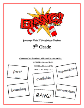 """BANG!"" 5th Grade Houghton Mifflin Journeys Unit 2 Vocabulary Game Packet"