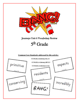 """BANG!"" 5th Grade Houghton Mifflin Journeys Unit 6 Vocabulary Game Packet"