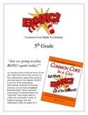 """BANG!"" Common Core Math Vocabulary 5th Grade Game Packet"