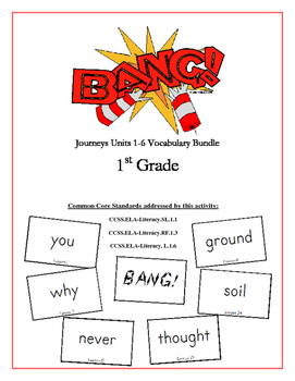 """BANG!"" Houghton Mifflin Journeys 1st Grade Units 1-6 Vocab Bundle Packet"