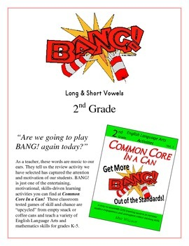 """""""BANG!"""" Long & Short Vowels 2nd grade Common Core Game Packet"""