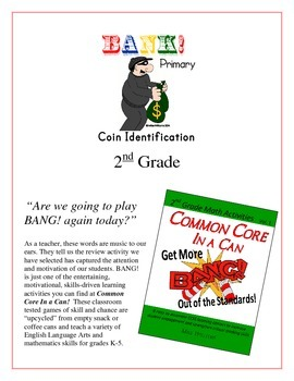 """""""BANK!"""" Coin Identification 2nd Grade Common Core Game Packet"""