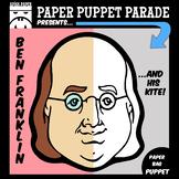 """""""BENJAMIN FRANKLIN"""" Paper Bag Puppet"""