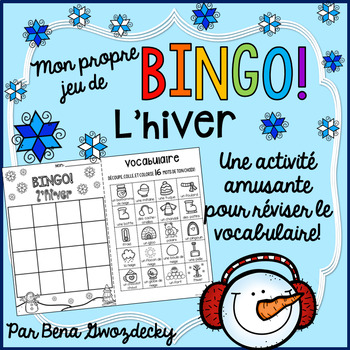 {BINGO: L'hiver!} A Bingo game to practice French Winter vocabulary
