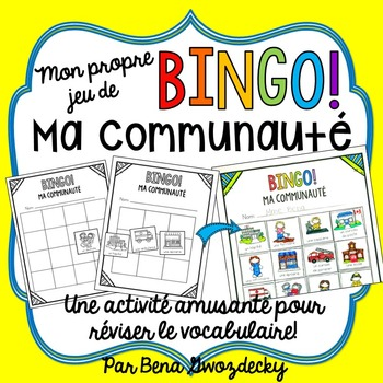 {BINGO: Ma Communauté} A game to practice vocabulary about