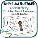SEL When I am Frustrated a Social Story for Behavior Management and autism