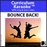 'BOUNCE BACK!' ~ MP4 Curriculum Karaoke™ READ, SING & LEARN