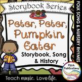 Storybook Series - Peter Peter Pumpkin Eater - Nursery Rhy