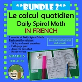 *BUNDLE 2* Le calcul quotidien – Daily Math Spiral Review in FRENCH Gr5 (5 mos)