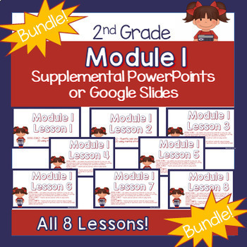 **BUNDLE!**2nd Grade Module 1 Supplemental PowerPoints!**BUNDLE!**