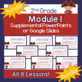 **BUNDLE!**2nd Grade Module 1 Supplemental PowerPoints!**B
