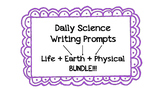 **BUNDLE** 5th Grade Science Writing Prompts (Life - Earth - Physical)