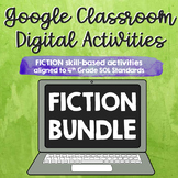 ∙ BUNDLE ∙ 6 Fiction [SOL 4.5] Google Classroom Digital Ac