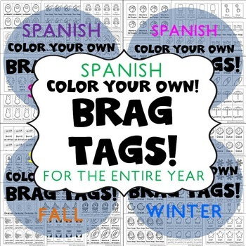 {BUNDLE} Brag Tags System in SPANISH -- ENTIRE SCHOOL YEAR