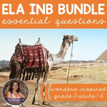 *BUNDLE* Essential Question Respond to Reading - Wonders Grade 3 (INB Series)