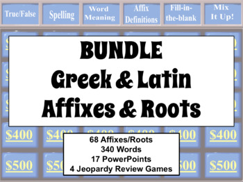 [BUNDLE] GREEK & LATIN AFFIXES & ROOTS: Lists, PowerPoints, & Review Game L4b