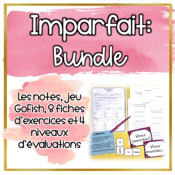 **BUNDLE** L'imparfait - Notes et Évaluations