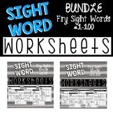 **BUNDLE** Sight Word Worksheets *Fry Sight Words #1-100*