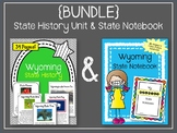 {BUNDLE} Wyoming State History Unit and State Notebook