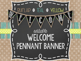 {BURLAP, TEAL, YELLOW, CHALKBOARD} EDITABLE Welcome Pennan