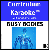'BUSY BODIES' ~ MP4 Curriculum Karaoke™ READ, SING & LEARN