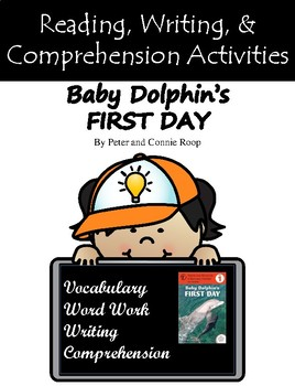 """Baby Dolphin's First Day"" Guided Reading Program Activities"