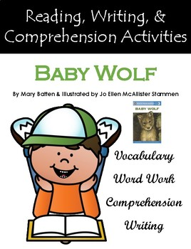 """""""Baby Wolf"""" Activities for Reading, Writing, & Comprehension"""