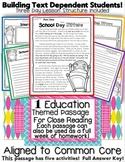 1st Day of School Close Reading Literature Passage 100% Common Core TDQs