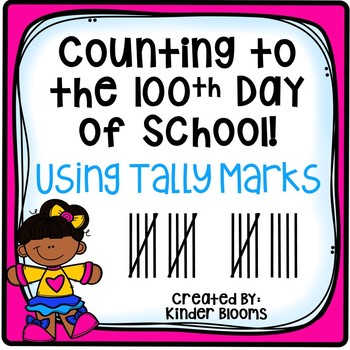 {Back-to-School} 100th Day of School Tally Mark Tracker