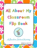 *Back to School* All About My Classroom Flipbook