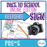 """""""Back to School Online Edition"""" First Day of School Sign, Pre-K"""