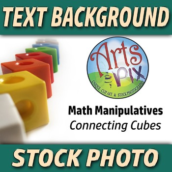 """! """"Back to School"""" - Text BKG - Stock Photo - Math Manipulative Connecting Cubes"""