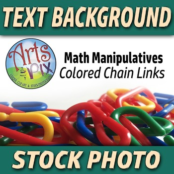 """""""Back to School"""" - Text BKG - Stock Photo of Math Manipulative Chain Links #2"""