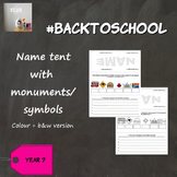 #BackToSchool : Name Tents (with monuments/ symbols/ flag)