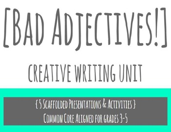 'Bad Adjectives' activity pack - 5 CC aligned presentation