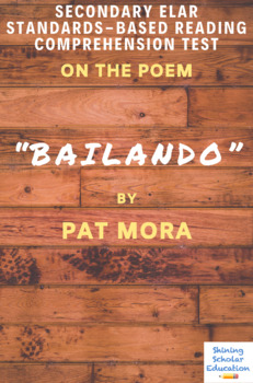 """Bailando"" Poem by Pat Mora Multiple-Choice Reading Comprehension Test"