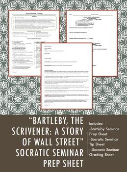"""Bartleby, the Scrivener"" Socratic Seminar Prep Sheet"