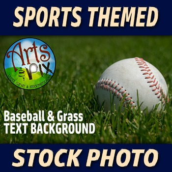 """Baseball in the Grass"" - Stock Photo - Sports - Text Background Photograph"