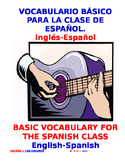 """Basic Vocabulary for the Spanish class"" /E.S.L. Class"