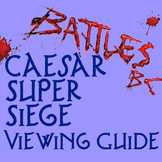 """Battles BC: Caesar Super Siege"" Viewing Guide"