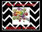 """Be A Good Host"" Bacteria Activity"