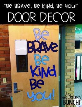 Be Brave Be Kind Be You Decoration Kit