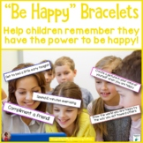 Be Happy    Research Based Bracelets